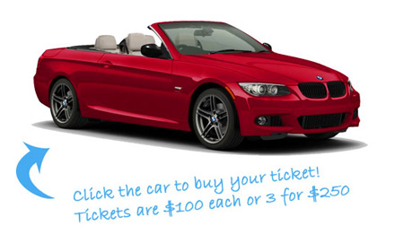 2011 BMW Raffle: Click the car to purchase your ticket!